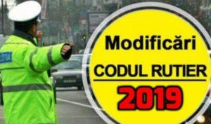 Noul Cod Rutier a intrat în vigoare 2019