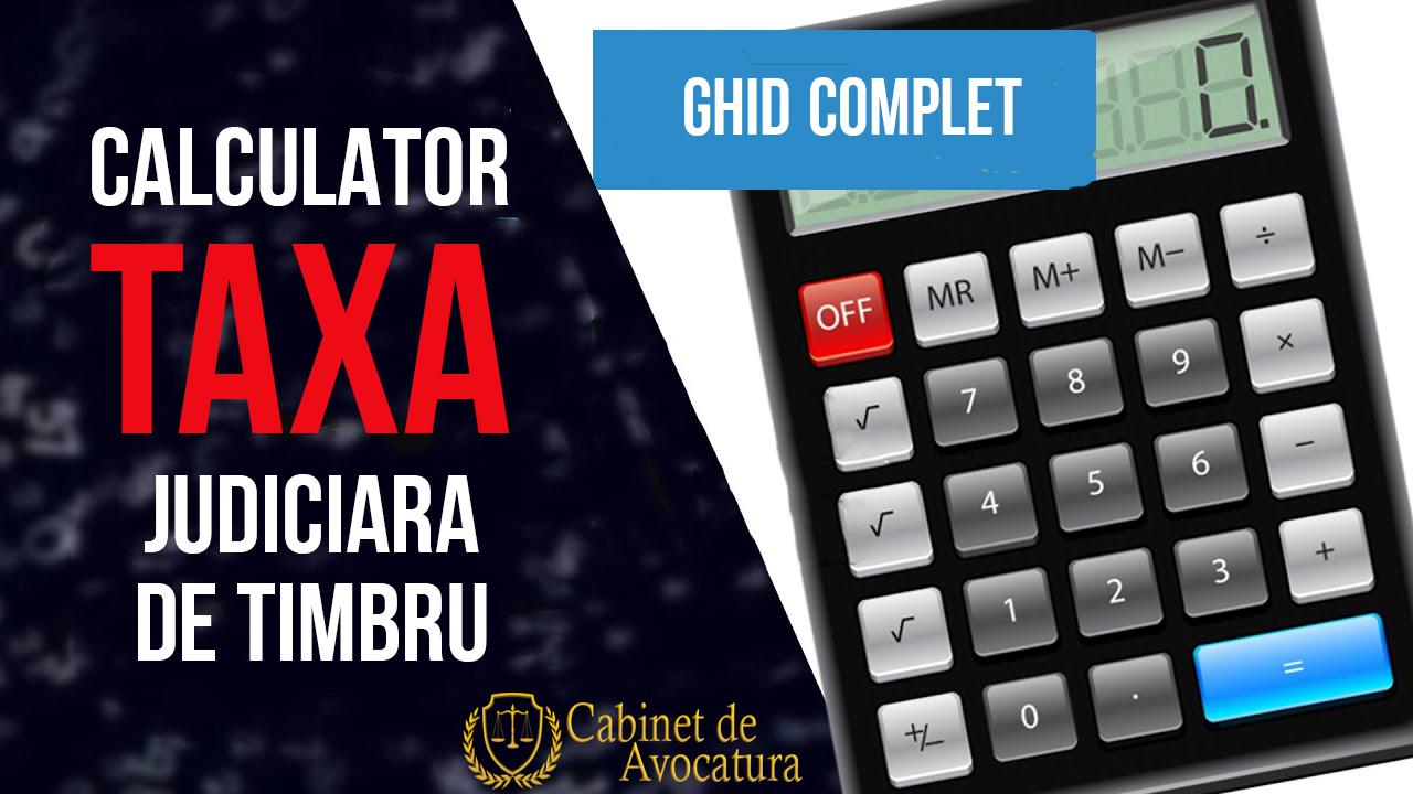 Calculator taxa judiciara de timbru